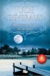 Amanecer a la luz de la luna - Jude Deveraux
