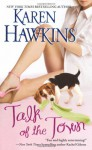 Talk of the Town - Karen Hawkins