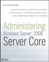 McItp: Windows Server 2008 Server Administrator Study Guide: (Exam 70-646) - Darril Gibson