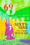 69: Sixty-Nine - Ryu Maurakami, Ralph F. McCarthy