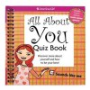 All about You Quiz Book: Discover More about Yourself and How to Be Your Best! - Lynda Madison, Shannon Laskey