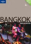 Bangkok Encounter - Lonely Planet, China Williams