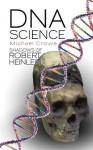DNA Science Shadows of Robert Heinlein - Michael Crowe