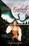 Nina Kimberly the Merciless - Christiana Ellis