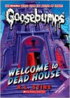 Welcome to Dead House (Classic Goosebumps #13) - R.L. Stine