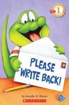 Please Write Back! (Scholastic Reader Level 1) - Jennifer Morris