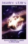 Dwarf Stars 2012 - Geoffrey A. Landis, Joshua Gage