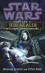 Star Wars: Medstar II - Jedi Healer - Michael Reaves, Steve Perry