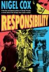 Responsibility - Nigel Cox