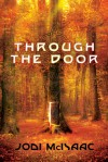Through the Door - Jodi McIsaac