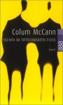 Fischen im tiefschwarzen Fluß. - Colum McCann