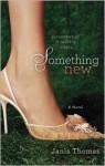 Something New - Janis Thomas