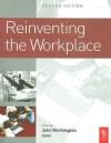 Reinventing the Workplace - John Worthington