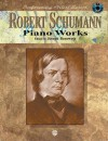 Piano Works: Book & CD - Robert Schumann, Joseph Banowetz