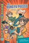 Manga Math Mysteries 4: The Kung Fu Puzzle: A Mystery with Time and Temperature - Melinda Thielbar, Der-shing Helmer
