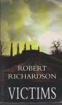 Victims - Robert Richardson