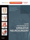 Core Techniques in Operative Neurosurgery: Expert Consult - Online - Rahul Jandial, Paul McCormick, Peter M. Black