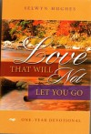 Love that will not let you go - Selwyn Hughes