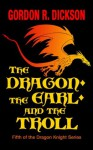 The Dragon, the Earl, and the Troll: The Dragon Knight Series Book #5 - Gordon R. Dickson