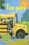 How Tia Lola Learned to Teach (The Tia Lola Stories) - Julia Alvarez