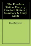 The Freedom Writers Diary by Freedom Writers | Summary & Study Guide - BookRags