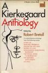 A Kierkegaard Anthology - Søren Kierkegaard, Robert W. Bretall