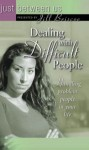 Dealing With Difficult People - Jill Briscoe