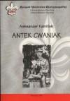 Antek Cwaniak. Książka o zuchach - Aleksander Kamiński