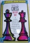 Chess The Easy Way - Reuben Fine