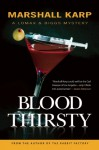 Bloodthirsty: A Lomax & Biggs Mystery - Marshall Karp