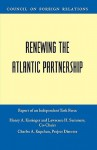 Renewing the Atlantic Partnership - Henry Kissinger, Lawrence H. Summers