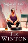 Signs of Life: A Play In One Act - Tim Winton