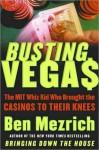 Busting Vegas - Ben Mezrich
