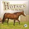 Horses on the Farm - Joanne Mattern