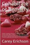 Cohabitate or Remarry ? - Carey Erichson
