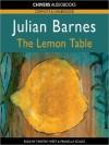 The Lemon Table (MP3 Book) - Timothy West, Julian Barnes, Prunella Scales
