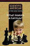 What Makes a Genius? - Editors of Scientific American Magazine