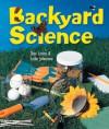 Backyard Science - Shar Levine, Leslie Johnstone, Dave Garbot
