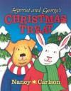 Harriet and George's Christmas Treat (Nancy Carlson's Neighborhood) - Nancy Carlson