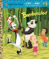 Bamboozled (Dr. Seuss/Cat in the Hat) (Little Golden Book) - Tish Rabe, Christopher Moroney