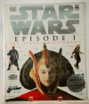 Star Wars: Episode 1 Visual Dictionary Book and Po - David West Reynolds
