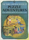 The Third Usborne Book of Puzzle Adventures - Michelle Bates, Mark Fowler, Justin Somper