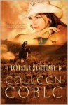 Lonestar Sanctuary (Lonestar Series, #1) - Colleen Coble