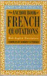 The Anchor Book of French Quotations, with English Translations - Norbert Guterman