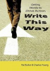 Write This Way - Pat Butler, Charles Young Jr., Chris Young
