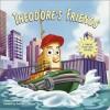 Theodore's Friends (Mini Pops) - Jennifer Weinberg