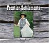 Frontier Settlements - Raymond Bial