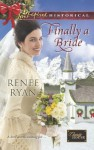 Finally a Bride - Renee Ryan