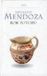 Rok potopu - Eduardo Mendoza, Zofia Wasitowa