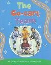 The Go-Cart Team - Rae Dale, Nathan Jurevicius, Bill Thomas